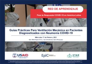 Webinar Guías Prácticas Para Ventilación Mecánica en Pacientes Diagnosticados con Neumonía COVID-19